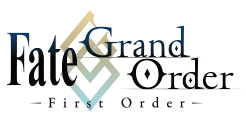 Logo: Fate/Grand Order ~First Order~